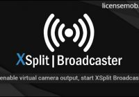 XSplit Broadcaster Premium Full Crack With Serial Key